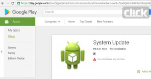 1 27 300x158 - شوک گوگل به کاربران با حذف برنامه مخرب System Update از پلی استور